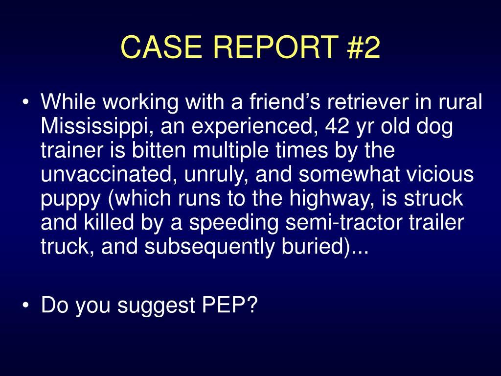 CASE REPORT #2