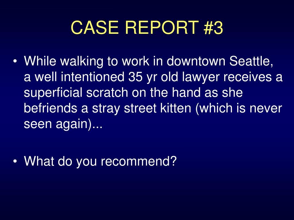 CASE REPORT #3