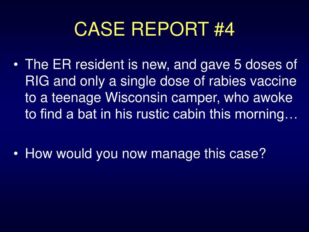 CASE REPORT #4