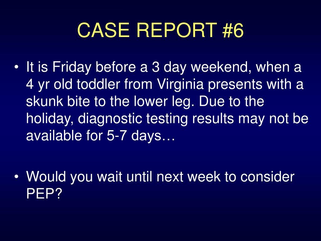 CASE REPORT #6