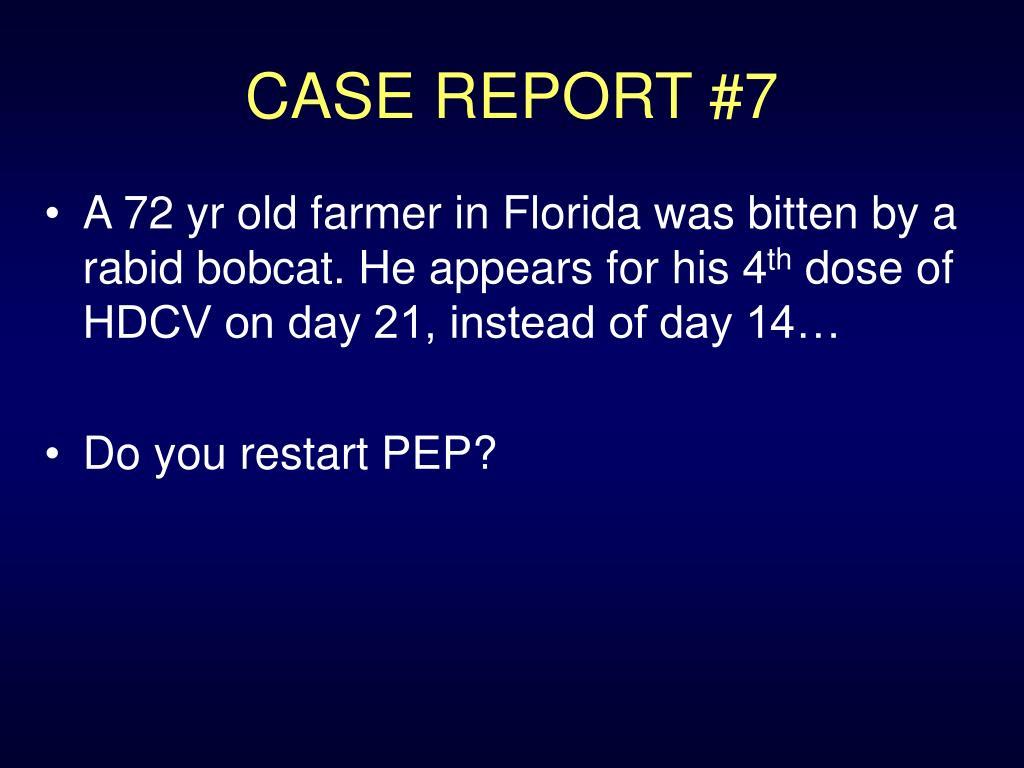 CASE REPORT #7