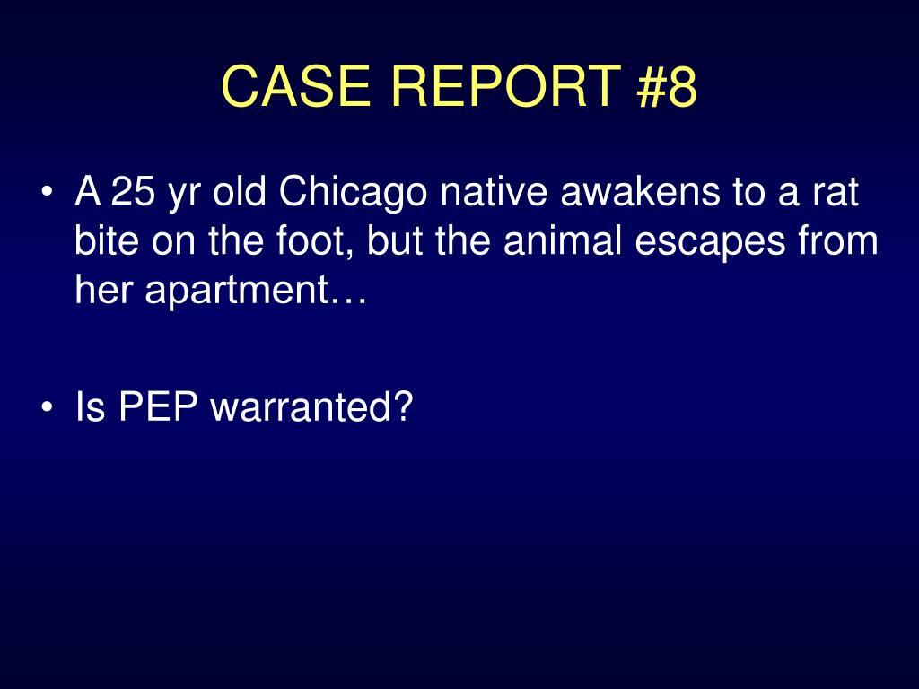 CASE REPORT #8