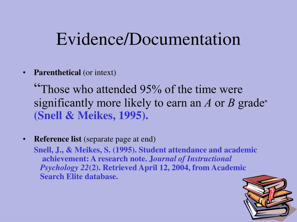 Evidence/Documentation