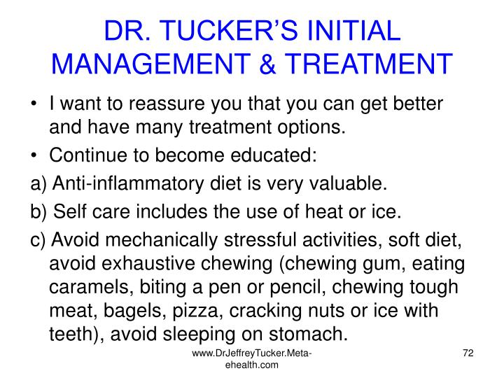 DR. TUCKER'S INITIAL MANAGEMENT & TREATMENT