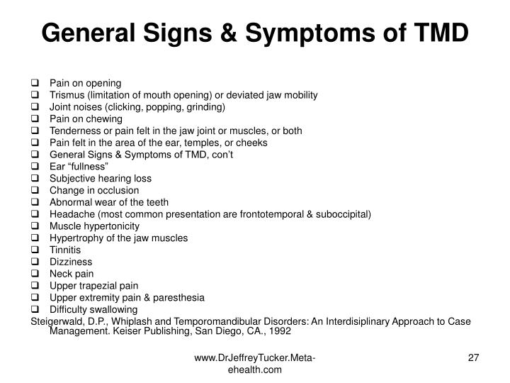 General Signs & Symptoms of TMD