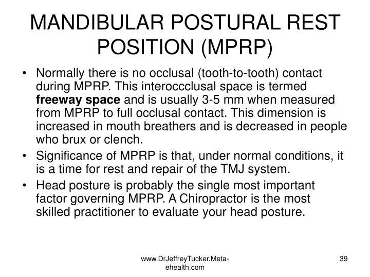 MANDIBULAR POSTURAL REST POSITION (MPRP)