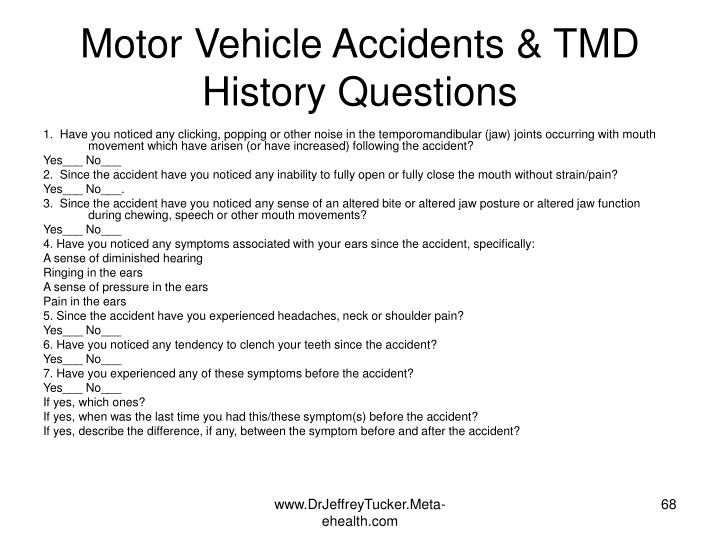 Motor Vehicle Accidents & TMD History Questions