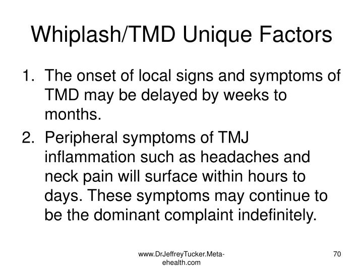 Whiplash/TMD Unique Factors