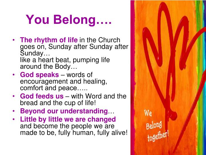 You Belong….