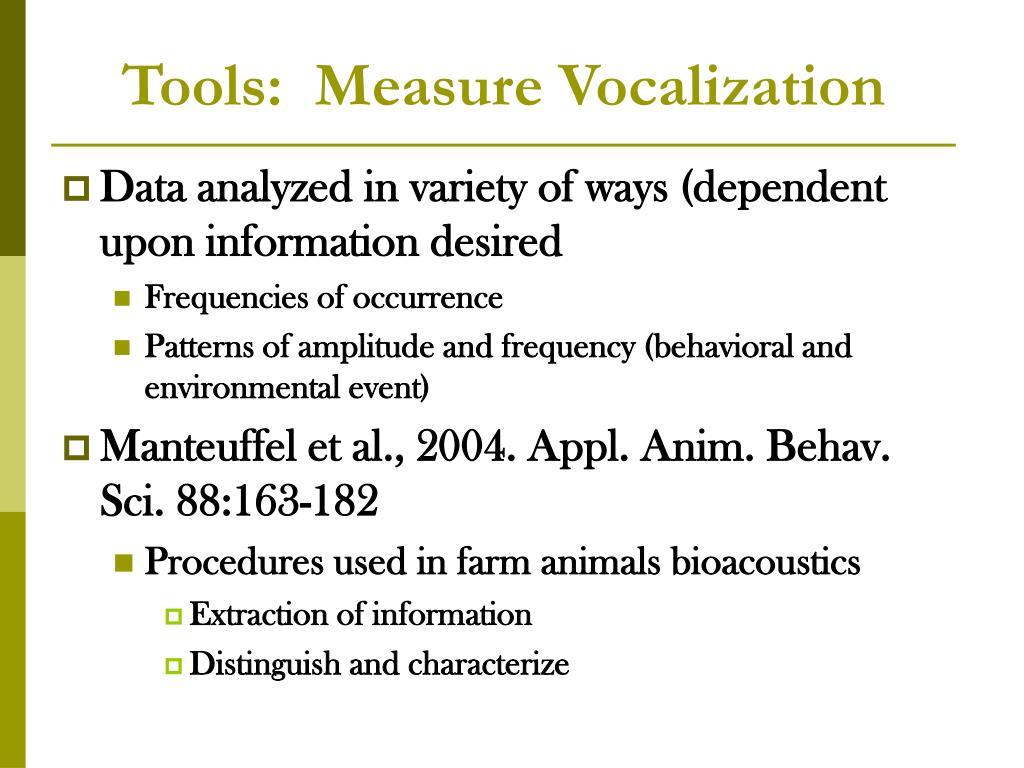 Tools:  Measure Vocalization
