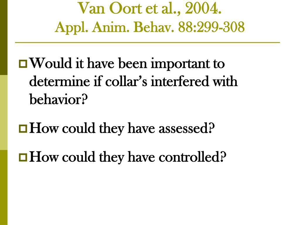Van Oort et al., 2004.