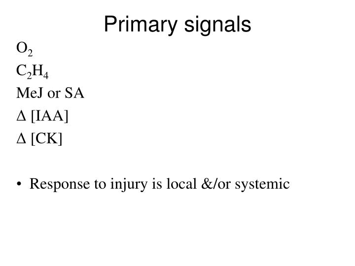 Primary signals