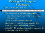 passing 2 d arrays as parameters