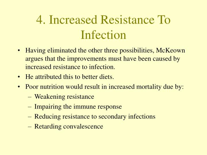 4. Increased Resistance To Infection