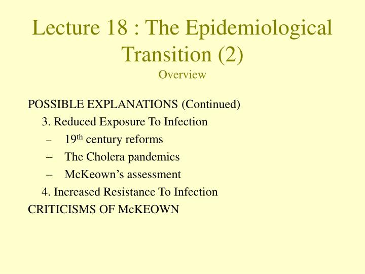 Lecture 18 the epidemiological transition 2 overview