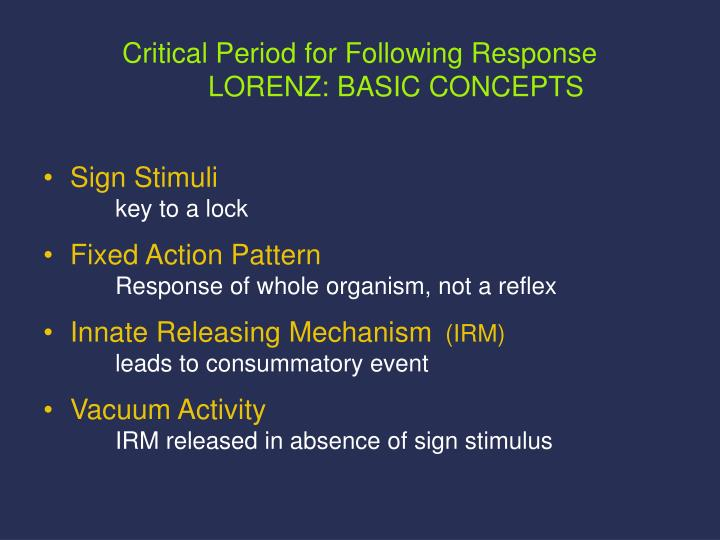Critical Period for Following Response