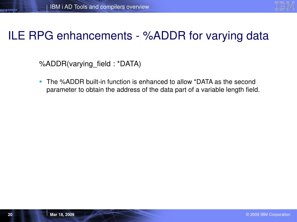 ILE RPG enhancements - %ADDR for varying data
