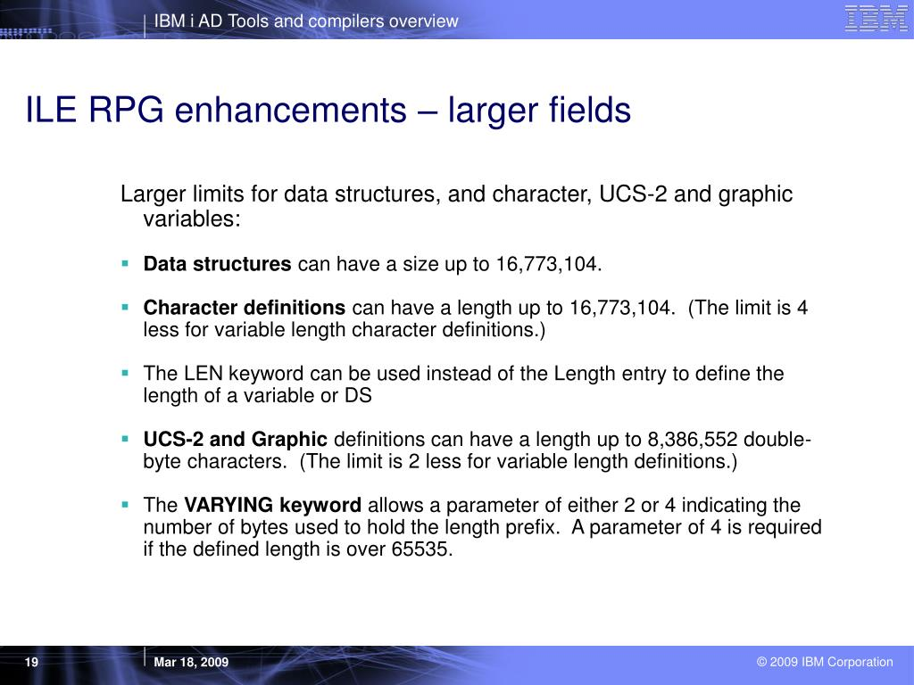 ILE RPG enhancements – larger fields