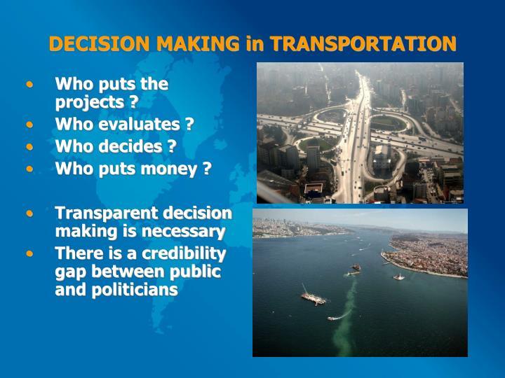 DECISION MAKING in TRANSPORTATION