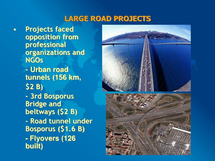 LARGE ROAD PROJECTS