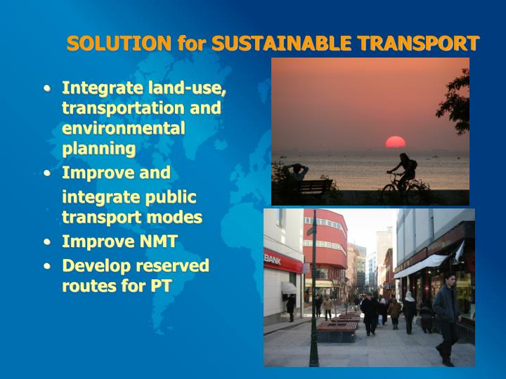 SOLUTION for SUSTAINABLE TRANSPORT