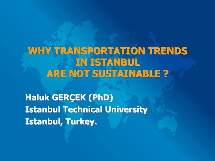 WHY TRANSPORTATION TRENDS