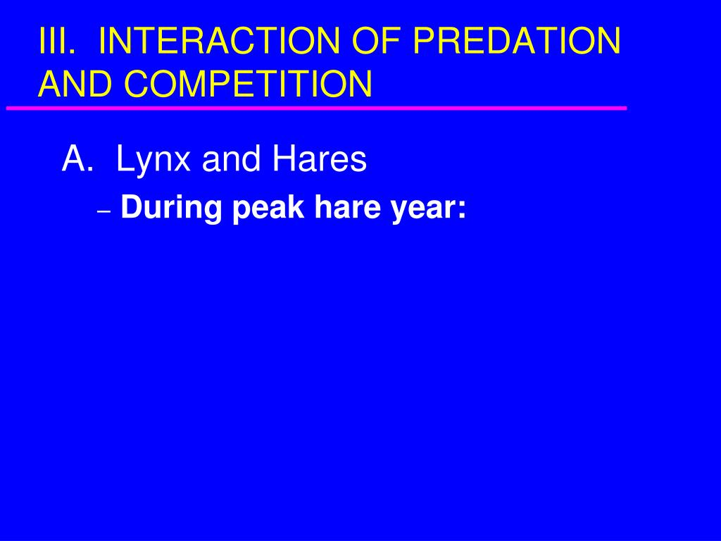 III.  INTERACTION OF PREDATION AND COMPETITION