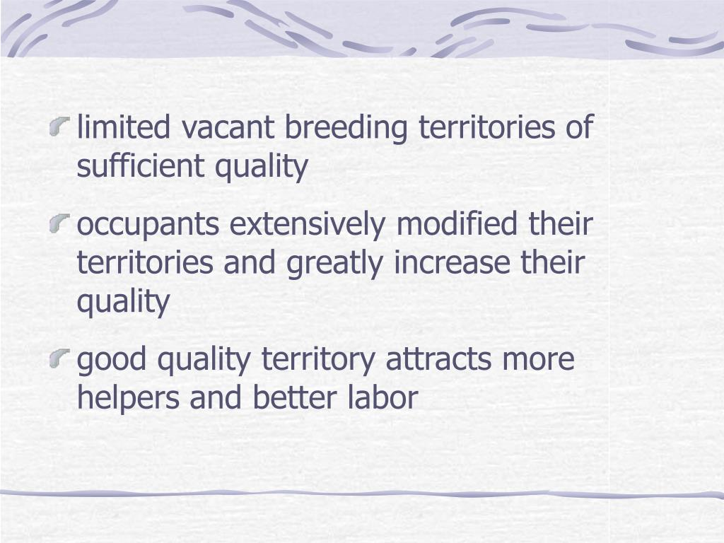 limited vacant breeding territories of sufficient quality