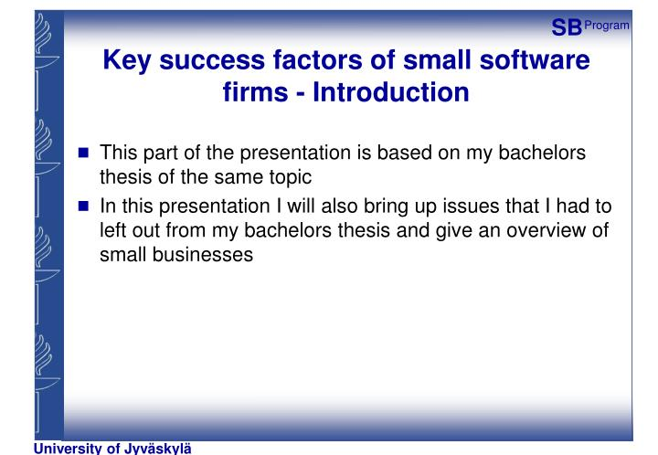 Key success factors of small software firms introduction