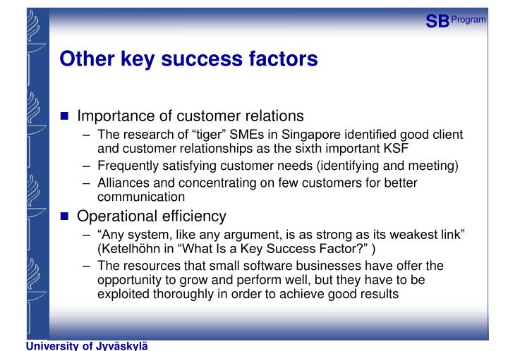 Other key success factors