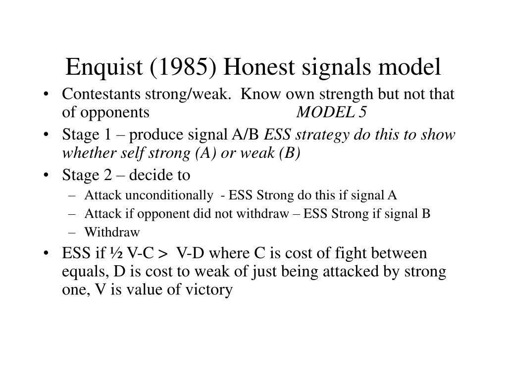 Enquist (1985) Honest signals model