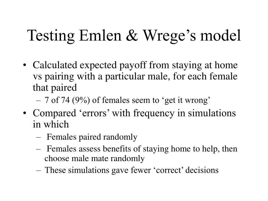 Testing Emlen & Wrege's model