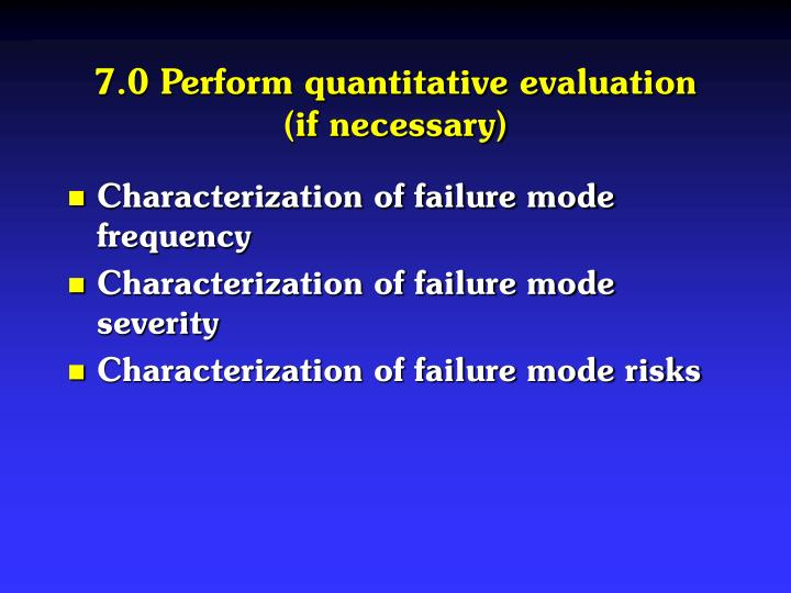 7.0 Perform quantitative evaluation