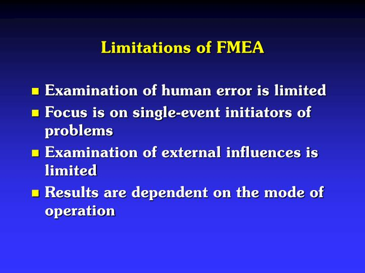Limitations of fmea