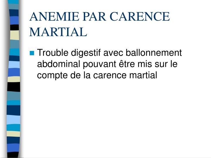 ANEMIE PAR CARENCE MARTIAL