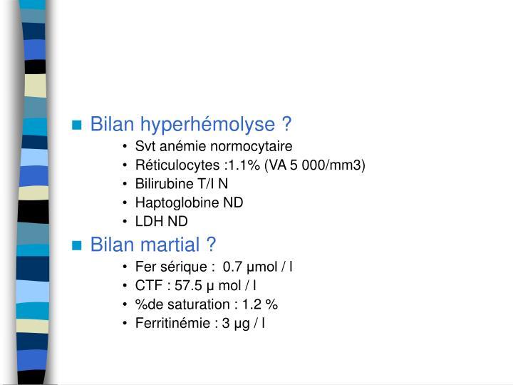 Bilan hyperhémolyse ?