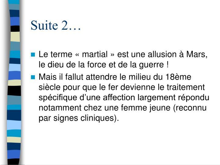 Suite 2…