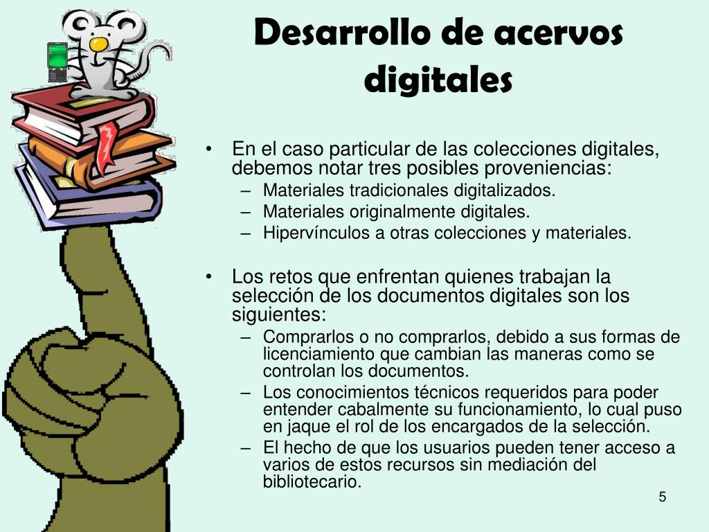 Desarrollo de acervos digitales