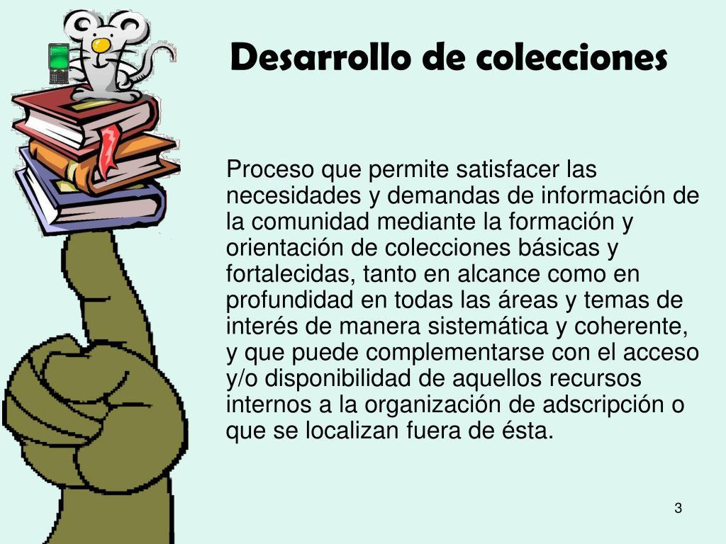 Desarrollo de colecciones
