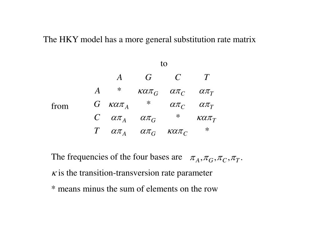 The HKY model has a more general substitution rate matrix