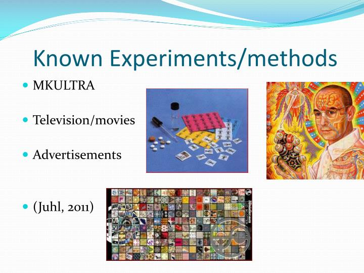 Known Experiments/methods