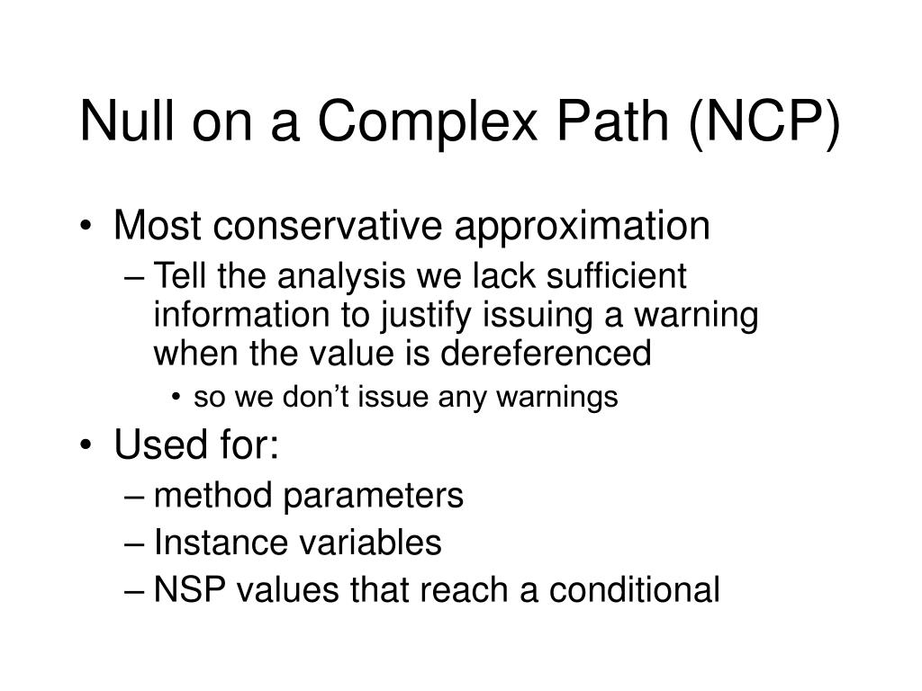 Null on a Complex Path (NCP)