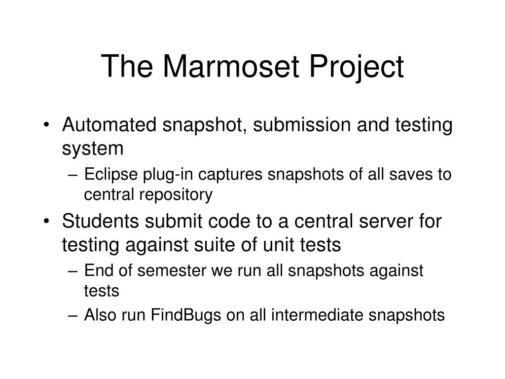 The Marmoset Project