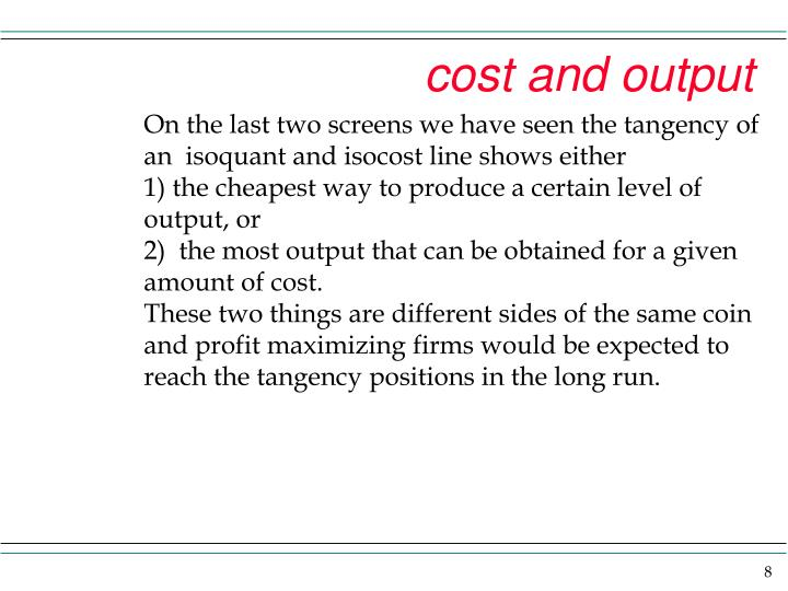 cost and output