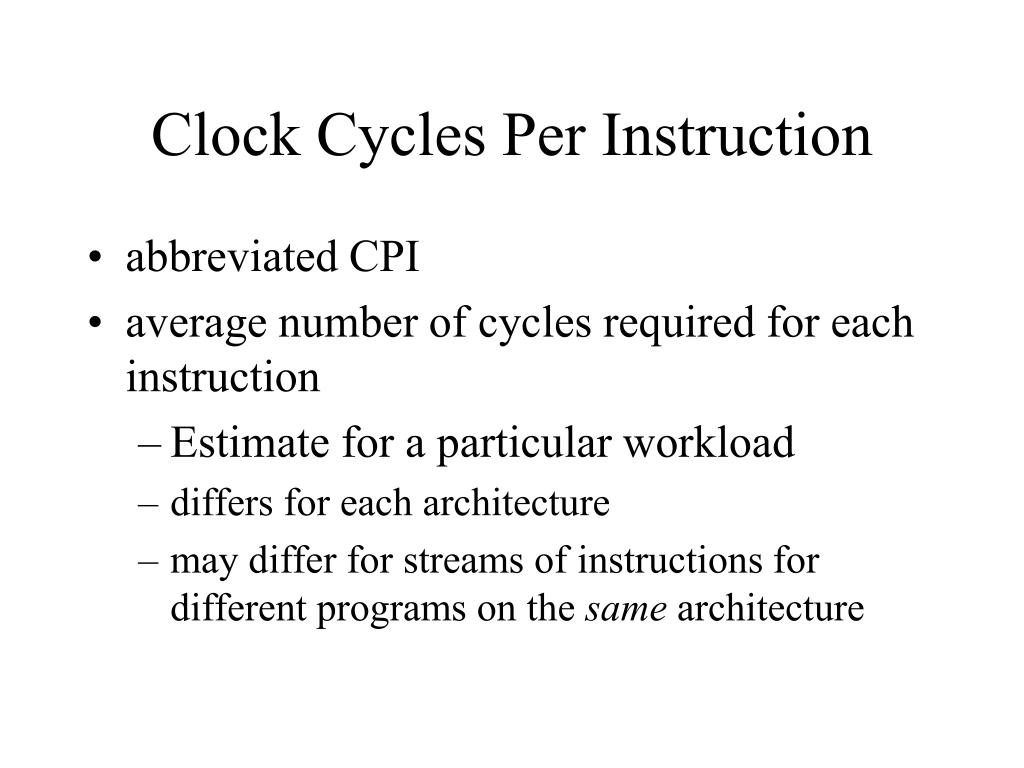 Clock Cycles Per Instruction