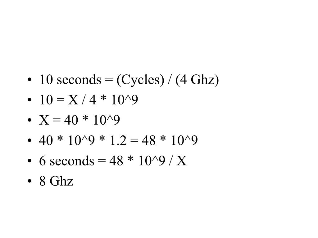 10 seconds = (Cycles) / (4 Ghz)