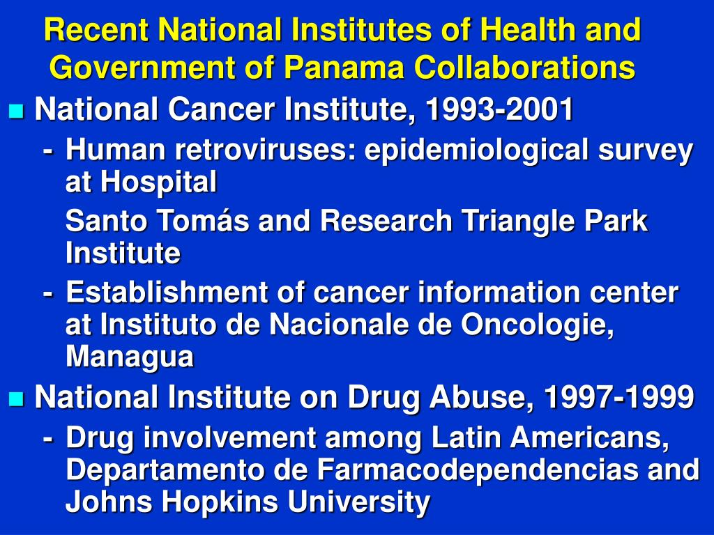 Recent National Institutes of Health and Government of Panama Collaborations