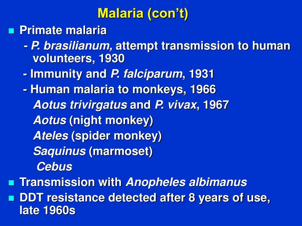 Malaria (con't)