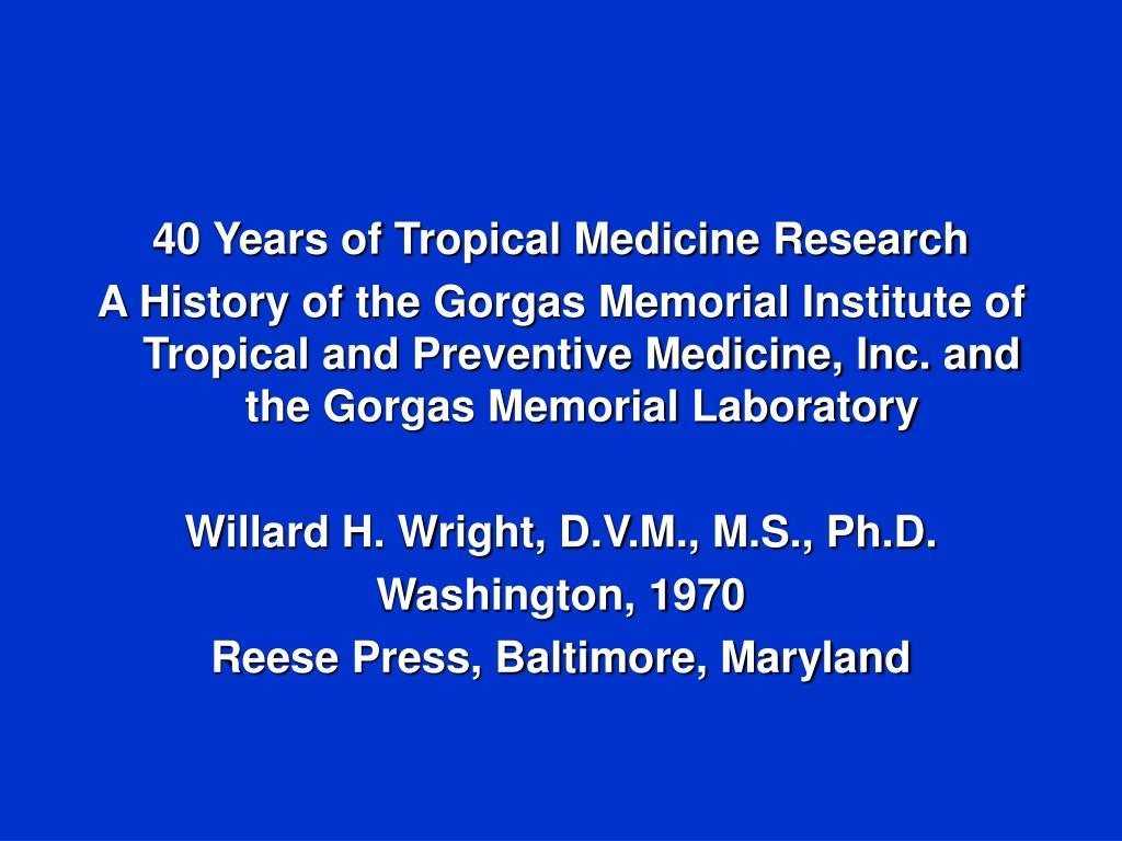 40 Years of Tropical Medicine Research