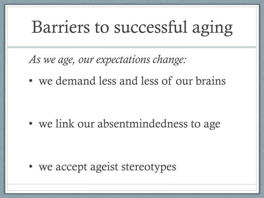Barriers to successful aging